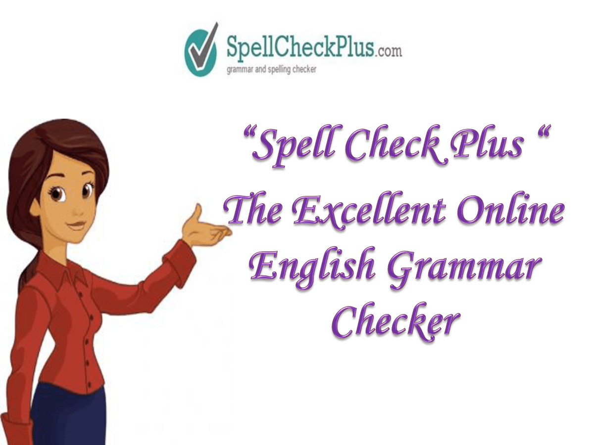 Gamma Hek Spell Check Plus The Excellent Online English Grammar