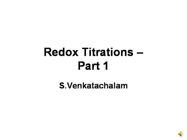 Redox Titrations Part 1authorSTREAM - titrations