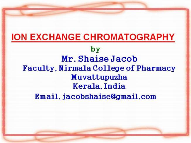 Ion Exchange Chromatography, PPTauthorSTREAM - cation exchange chromatography