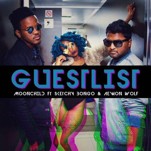 Guestlist Song By Moonchild Sanelly and Sketchy Bongo From Guestlist