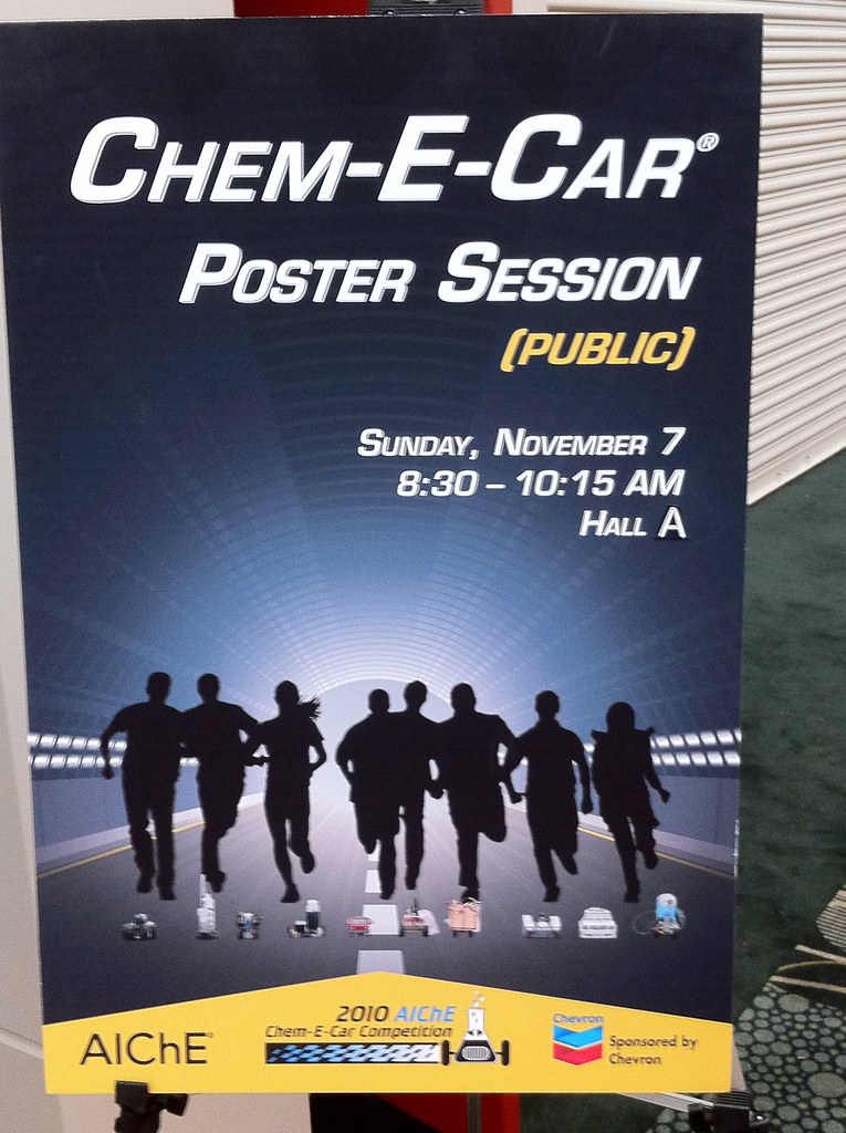 Chem-E-Car Poster Session Sign during 2010 AIChE Annual Me\u2026 Flickr