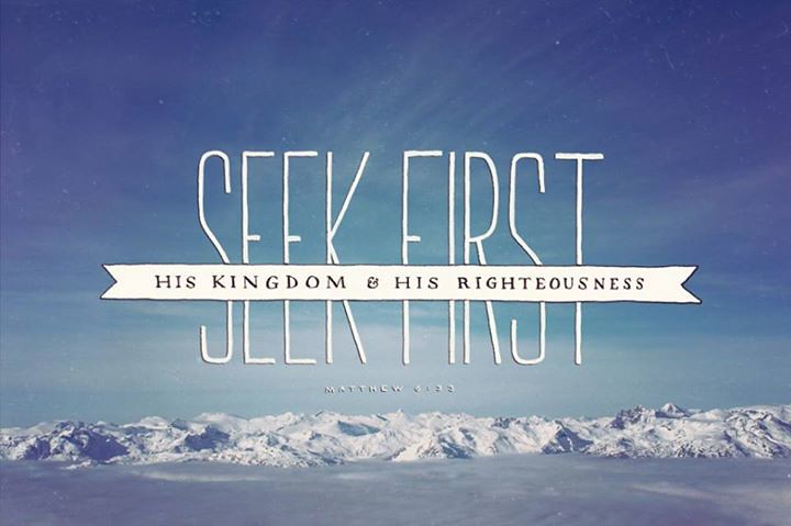 Gospel Wallpapers With Quotes Seek First His Kingdom And His Righteousness Matthew 6 33