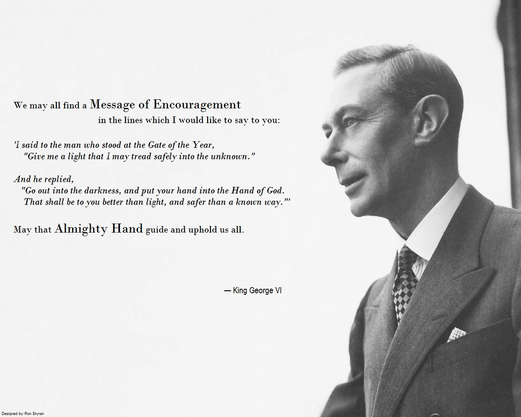 New Year Wallpapers 3d King George Vi Go Out Into The Darkness And Put Your Ha