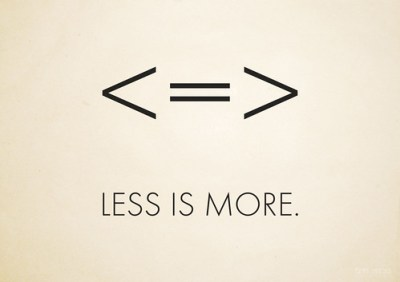 less is more | wallpaper / poster, Inspired by the