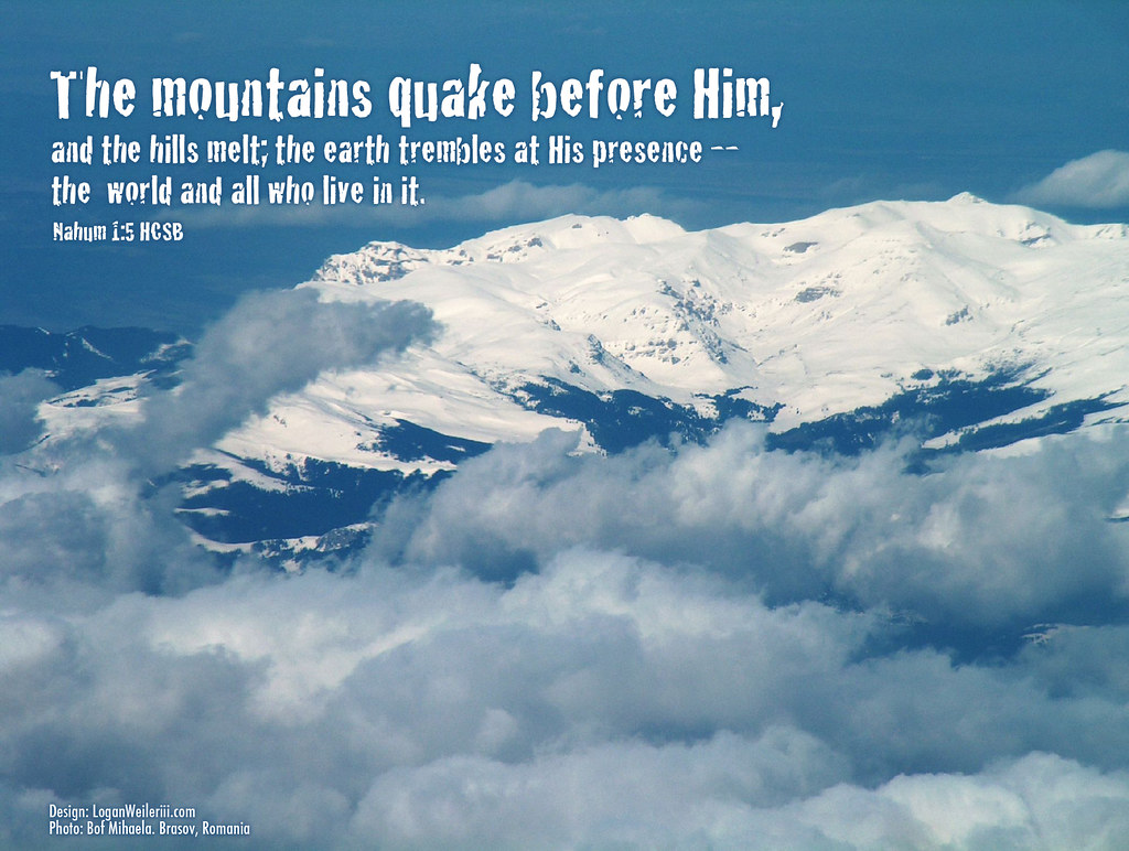 Thankful Wallpaper Quotes Mountains Quake Quot The Mountains Quake Before Him And The