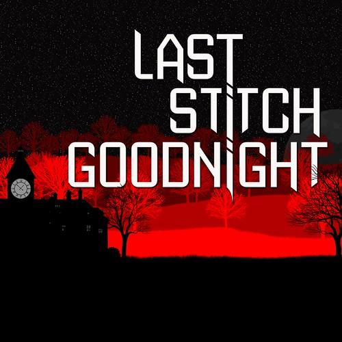 Last Stitch Goodnight