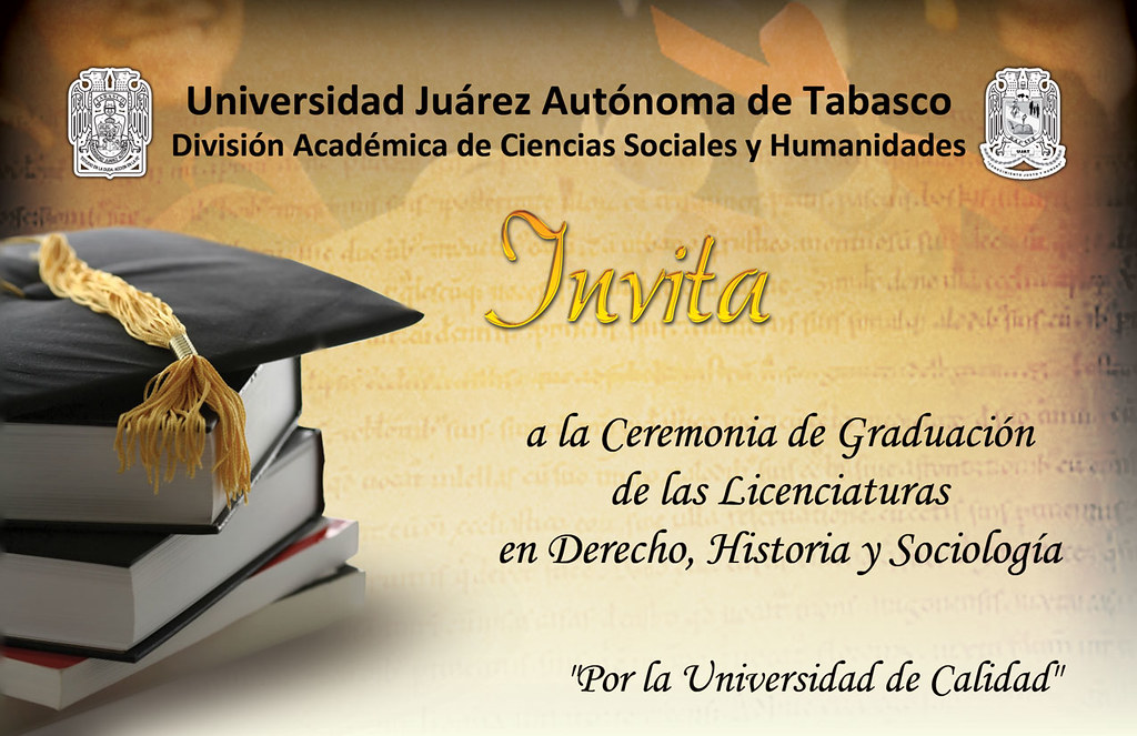 invitacion-graduacion UJAT Rabindranath Romero Garduño Flickr