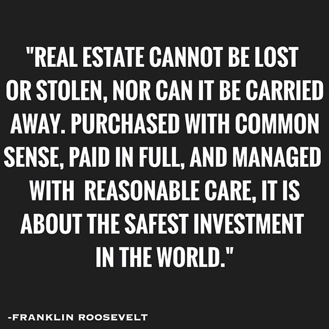 When people ask me why I choose to invest in real estate t\u2026 Flickr - real estate quotation