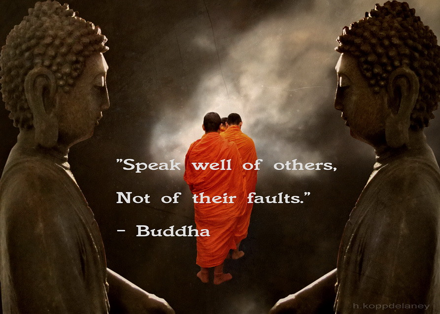 Motivational Hd Quotes Wallpaper Buddha Quote 5 Speak Well Of Others Not Of Their Faults