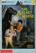 The Secret Horse by Marion Holland