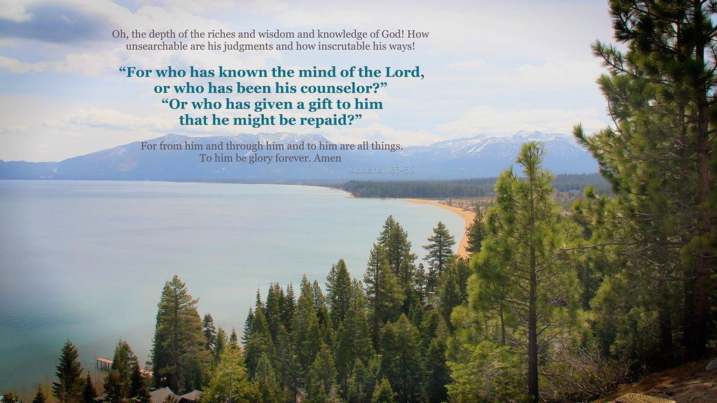 Enemy Wallpaper Quotes The Mind Of God Romans 11 33 36 Praise The Father