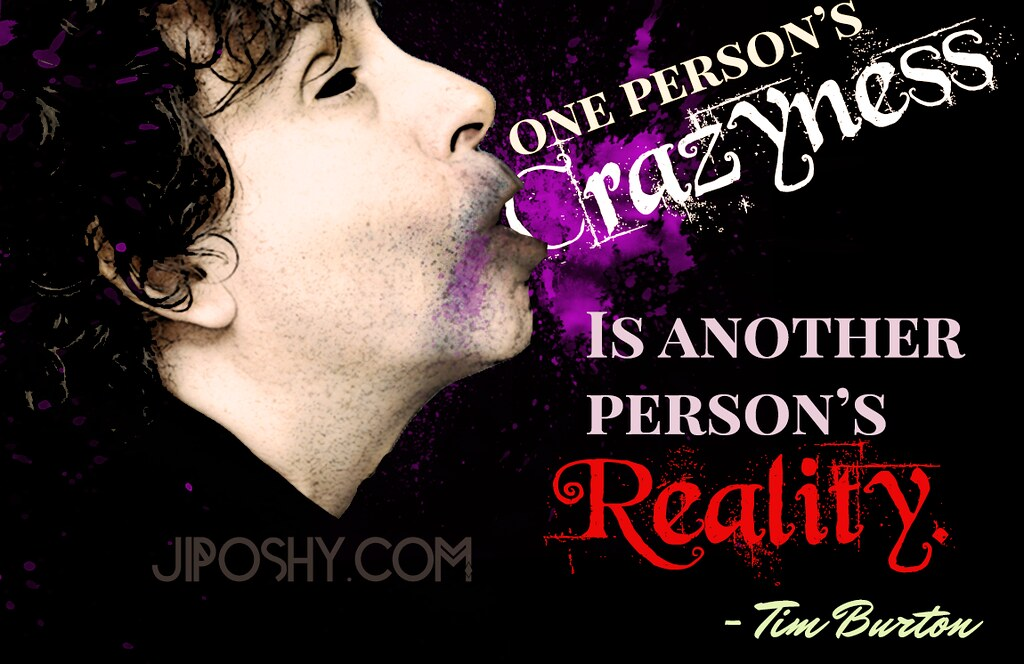 Funny Quotes Free Wallpaper Tim Burton Crazy Quotes Insanity Horror Dark Deep Inspirat
