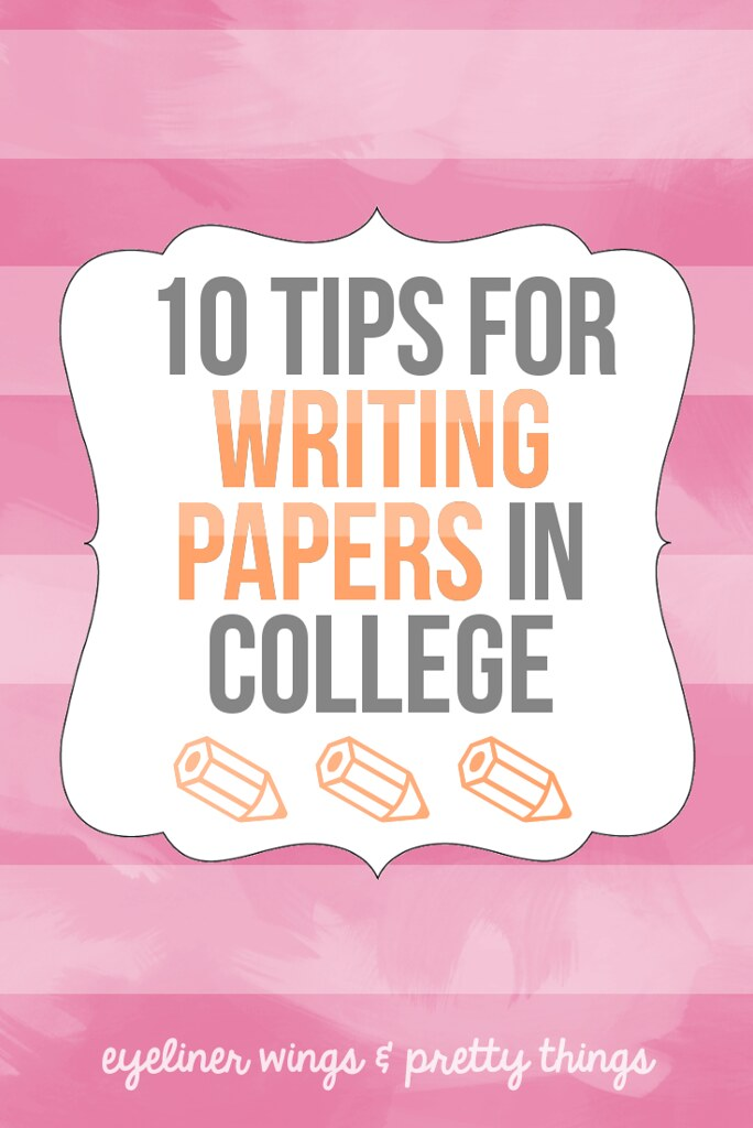How to Write the Perfect Paper Tips for Writing Papers in College