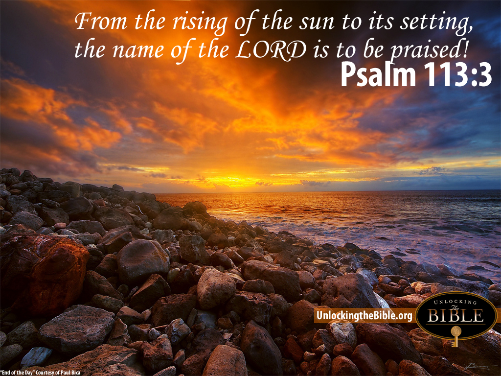 Christian Quotes Desktop Wallpaper From The Rising Of The Sun To Its Setting The Name Of The