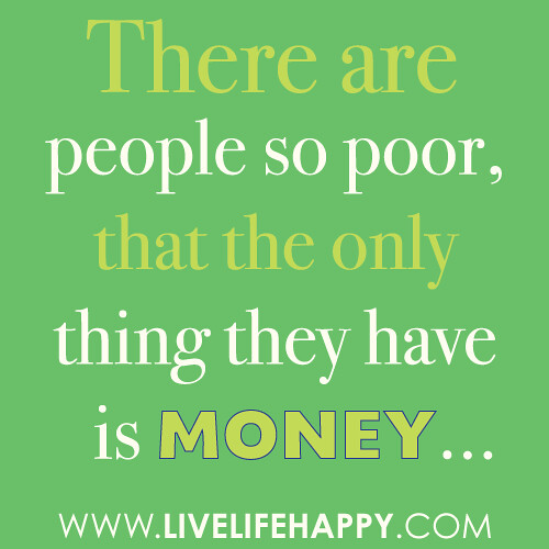 Great Gatsby Quote Wallpaper Quot There Are People So Poor That The Only Thing They Have I