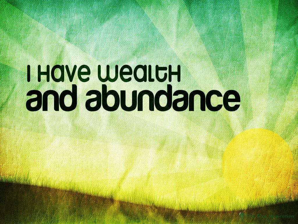 Money Quotes Wallpaper 130511 The Positive Daily Affirmation Image About Abundanc