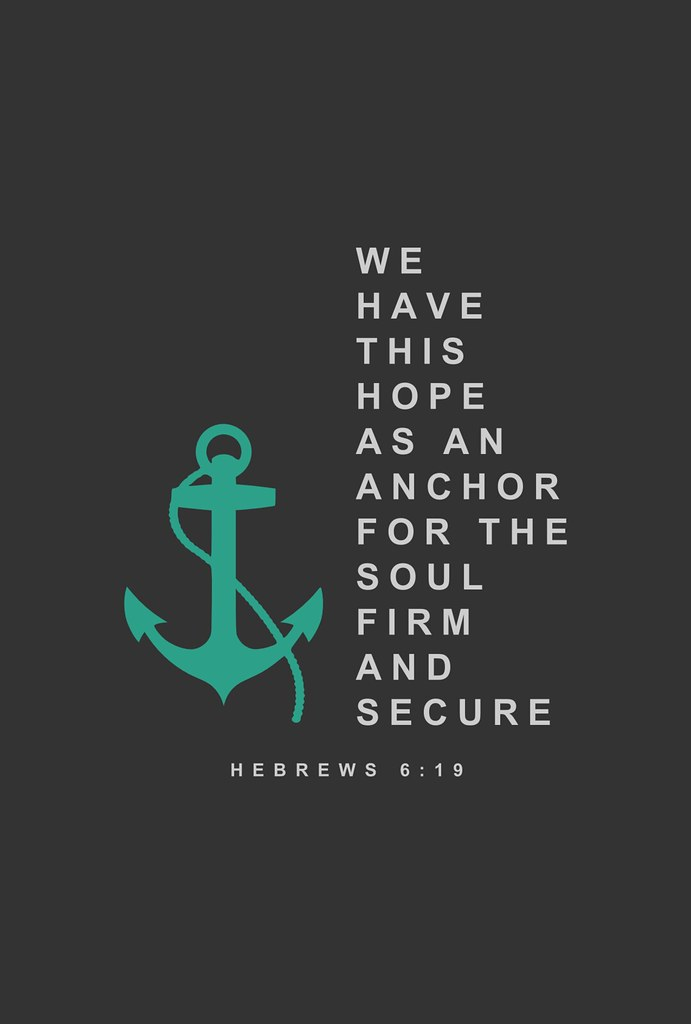3d Christian Wallpapers Backgrounds Hebrews 6 19 Hope Anchors The Soul We Have The Hope Of