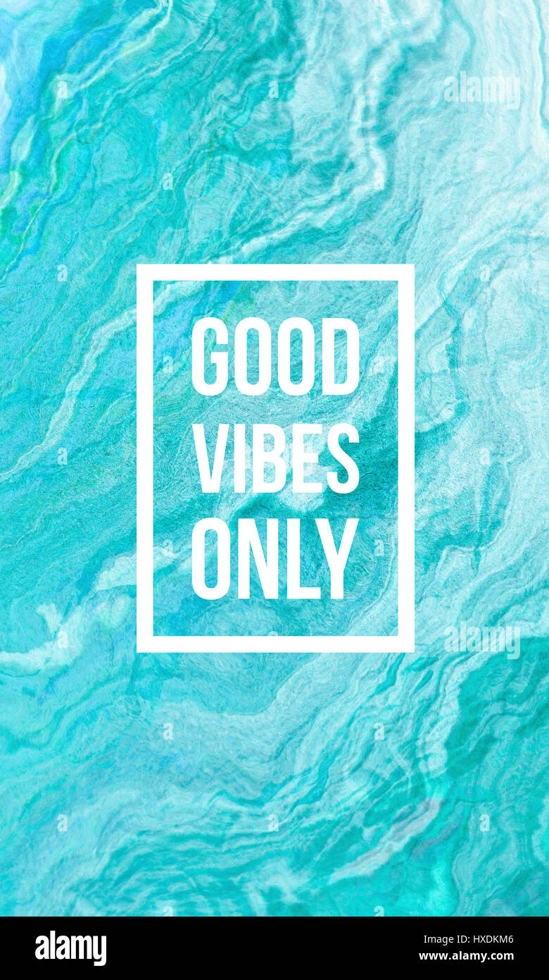 Good Vibes Quotes Wallpaper Good Vibes Only Motivational Quote On Abstract Liquid