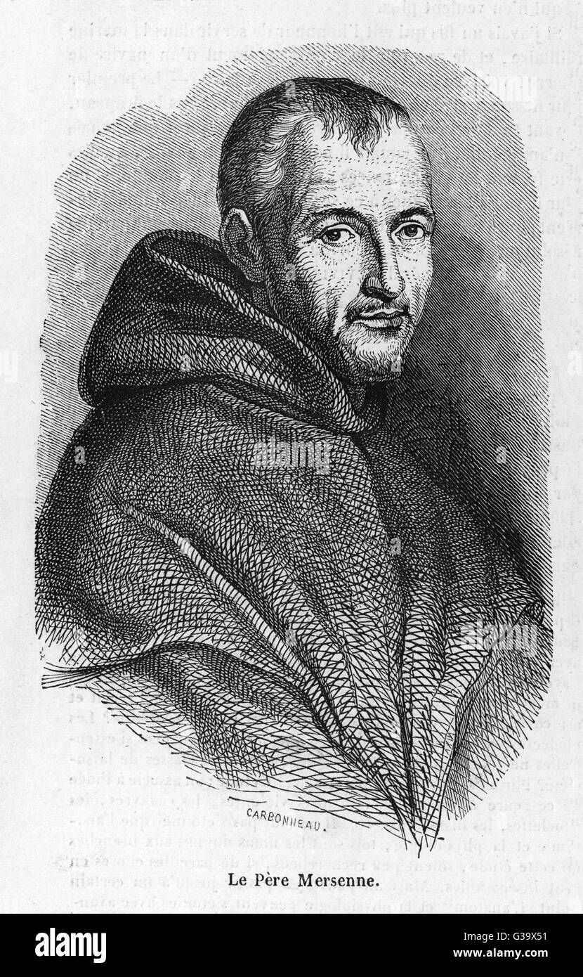 Harmonie Marin Marin Mersenne French Mathematician And Monk Date 1588 1648