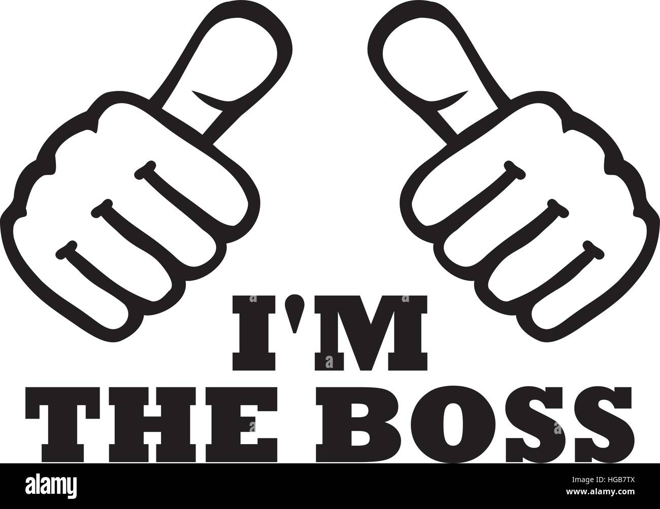 I'm the boss t