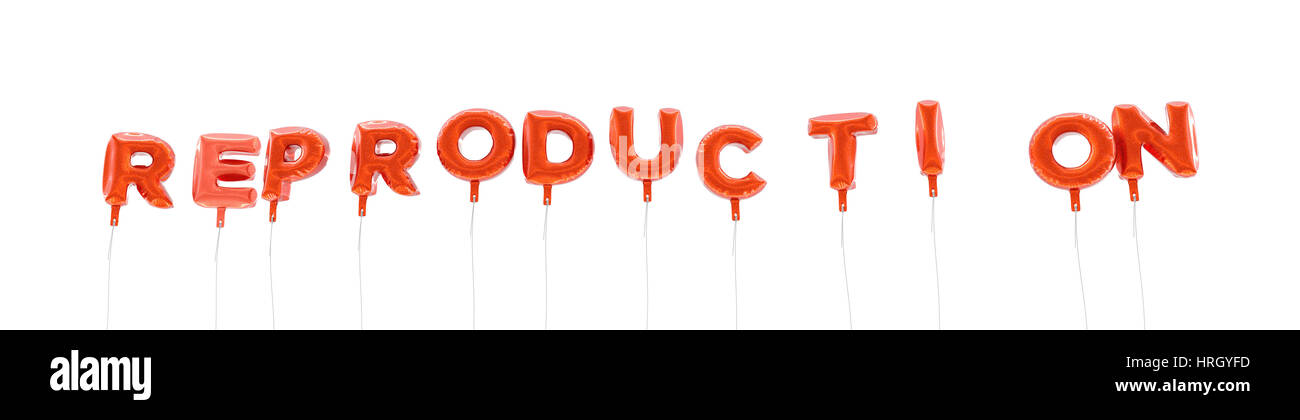 REPRODUCTION - word made from red foil balloons - 3D rendered Can