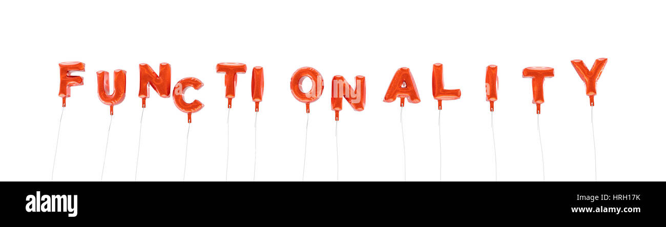 FUNCTIONALITY - word made from red foil balloons - 3D rendered Can