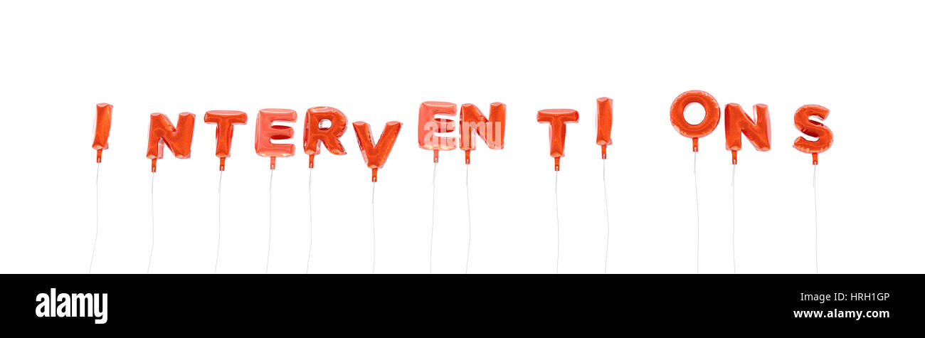 INTERVENTIONS - word made from red foil balloons - 3D rendered Can