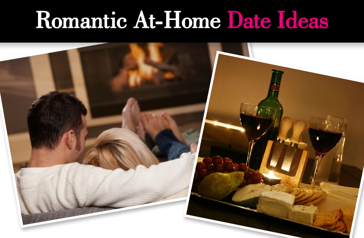 Romantic At-Home Date Ideas - at home date ideas