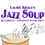 Laurie Krauz's Jazz Soup: A Celebration of Sheila Jordan