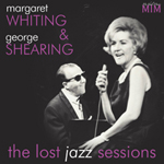 Margaret Whiting & George Shearing: The Lost Jazz Sessions
