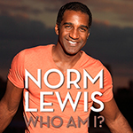 August 28 & 29: Norm Lewis