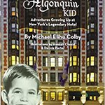 The Algonquin Kid: Michael Elihu Colby