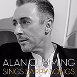 Alan Cumming: Sings Sappy Songs