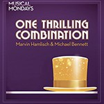 CCP: One Thrilling Combination: Michael Bennett & Marvin Hamlisch
