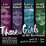 Apr.10 & 13: Those Girls
