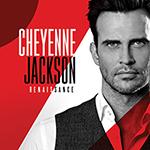 Cheyenne Jackson: Renaissance