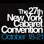 27th New York Cabaret Convention: Gala Opening Night