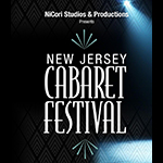March 8 & 9: New Jersey Cabaret Festival