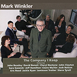 Mark Winkler: The Company I Keep