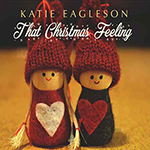 Katie Eagleson: That Christmas Feeling