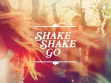 [sortie] Shake Shake Go EP, mars 2015