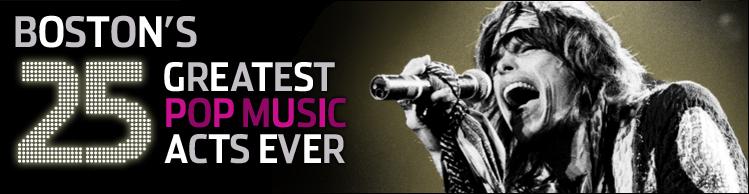 Boston\u0027s 25 greatest pop music acts ever - Boston