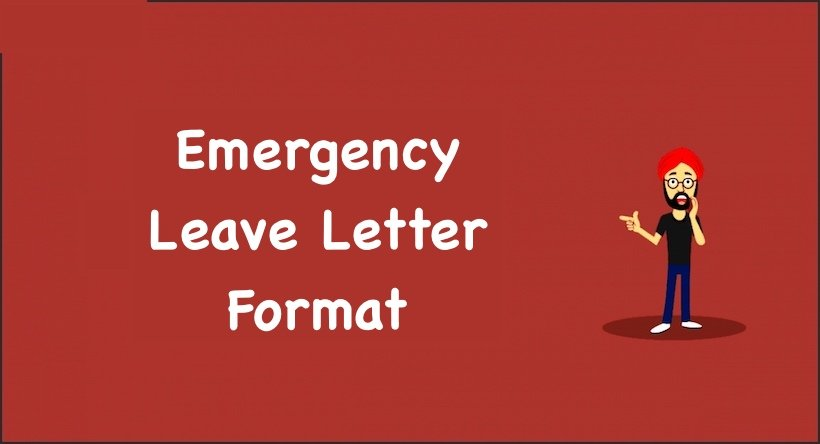 Emergency Leave Letter Format, emergency leave application format