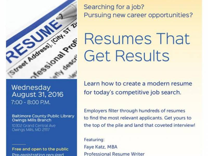 Aug 31 Resumes That Get Results Pikesville, MD Patch