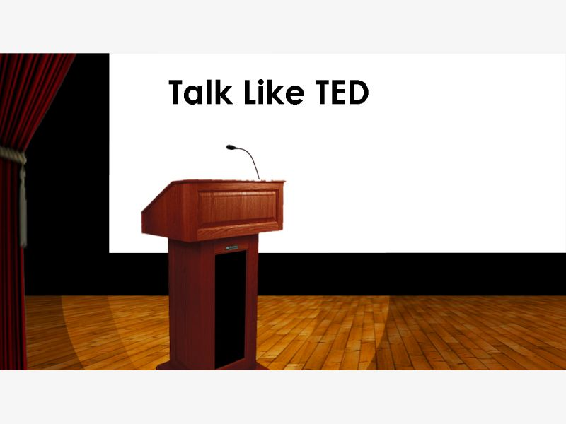 Oct 9 Talk Like Ted Designing and delivering a Dynamic
