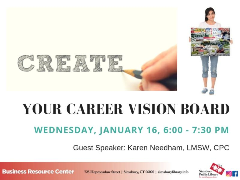 Jan 16 Create Your Career Vision Board Simsbury, CT Patch