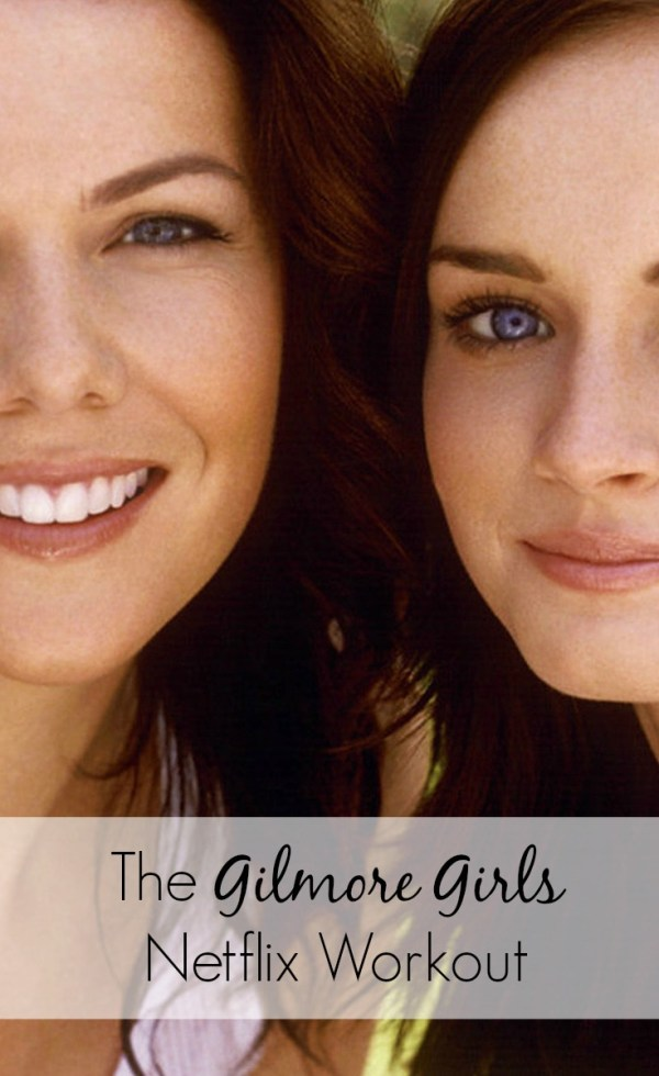Your Netflix guide to a Gilmore Girls workout routine. Work on your fitness with Lorelai and Rory even though they never really would. Add this to your workouts at home. I'm thankful for #3! | workout routines | exercise routines | exercise challenge | netflix hacks