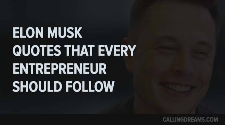 Achievement Quotes Hd Wallpaper Top 10 Elon Musk Quotes For The Entrepreneurs