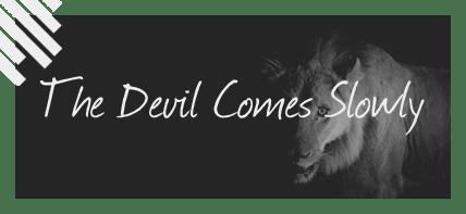 DevilSlowlyFeaturedNew3
