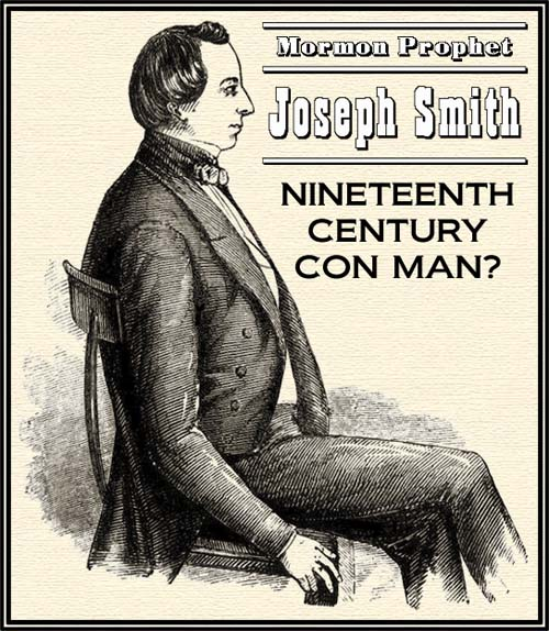 joseph smith mormon con-man